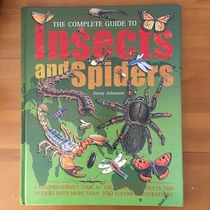 Complete Guide to Insects and Spiders by J Johnson